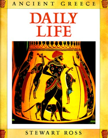 9780872265998: Daily Life (Ancient Greece)