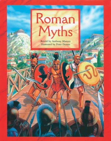 Roman Myths: Masters, Andrew; Masters, Anthony
