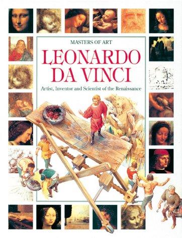 9780872266407: Leonardo Da Vinci: Artist, Inventor, and Scientist of the Renaissance (Masters of Art (Paper))