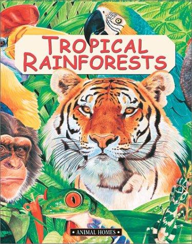 9780872266902: Tropical Rainforests