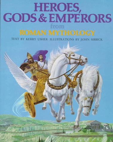 9780872269095: Heroes, Gods & Emperors from Roman Mythology (The World Mythology Series)
