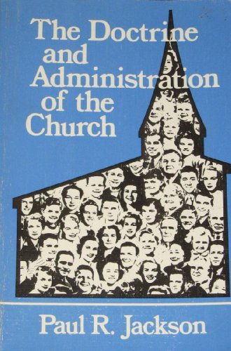 9780872270138: The Doctrine and Administration of the Church