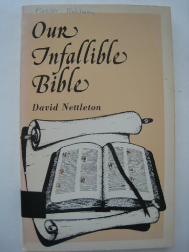 Our Infallible Bible (0872270556) by Nettleton, David