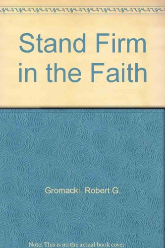 9780872270640: Stand Firm in the Faith