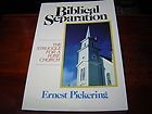 9780872270695: Biblical separation: The struggle for a pure church