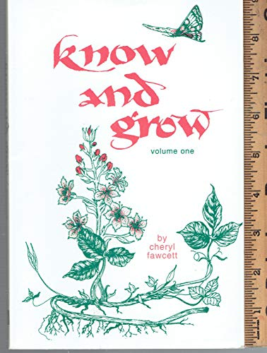 Know and grow (0872270866) by Cheryl Fawcett