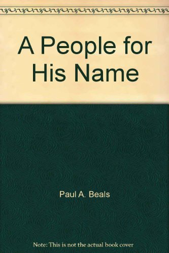9780872271227: A People for His Name