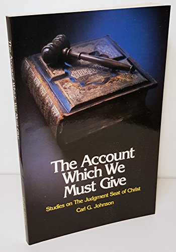 9780872271401: The Account Which We Must Give