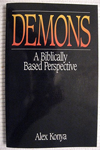 9780872271432: Demons: A Biblically Based Perspective