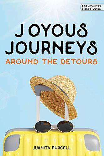 JOYOUS JOURNEYS AROUND THE DETOURS (PHILIPPIANS) (RBP women's studies): Juanita Purcell