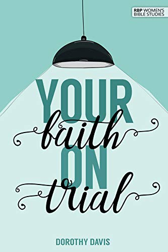 Your Faith on Trial (0872271978) by Dorothy Davis