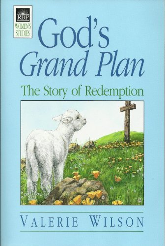 9780872273108: God's Grand Plan: The Story of Redemption (RBP 5256)