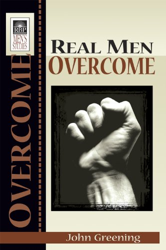 Real Men Overcome: Greening, John