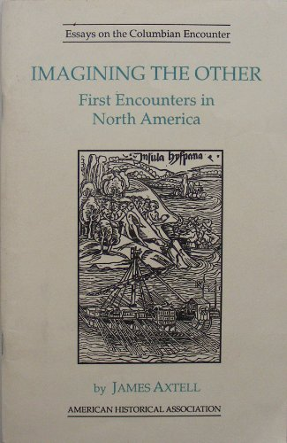 9780872290648: Imagining the Other: First Encounters in North America (Essays on the Columbian Encounter Series)