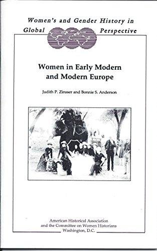 Women in Early Modern and Modern Europe: Judith P. Zinsser