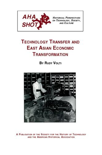 9780872291270: Technology Transfer and East Asian Economic Transformation (SHOT Historical Perspectives on Technology)