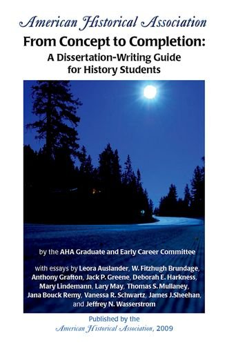 9780872291621: From Concept to Completion: A Dissertation-Writing Guide for History Students (Students and Professional Concerns)