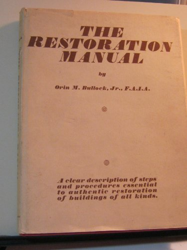 Restoration Manual: Bullock, Orin