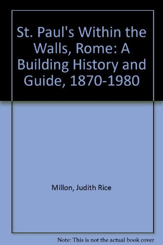 9780872330580: St. Paul's Within the Walls, Rome: A Building History and Guide, 1870-1980