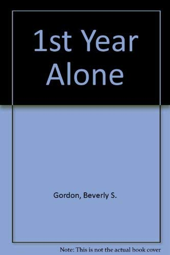 9780872330825: The First Year Alone