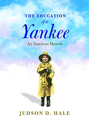 9780872331839: The Education Of A Yankee