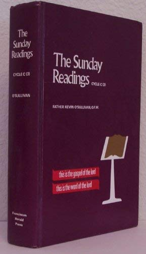 "The Sunday readings, ""cycle B"" (2): An explanation and application of the Sunday readings (0872363120) by O'Sullivan, Kevin"