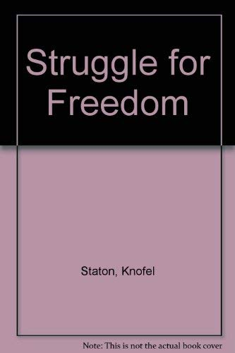 9780872390638: Struggle for Freedom