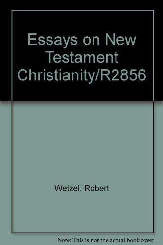 9780872392083: Essays on New Testament Christianity/R2856