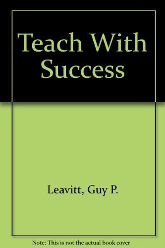 9780872392311: Teach With Success
