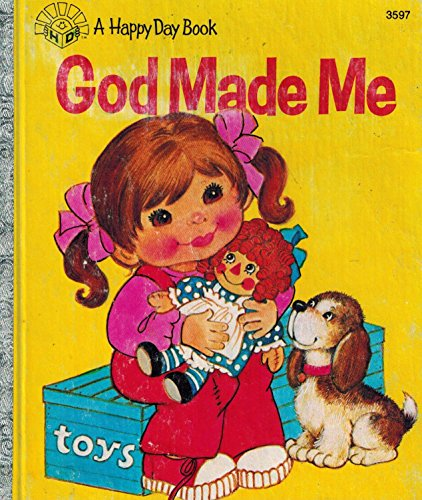 9780872394643: God Made Me (Happy Day Books/3597)