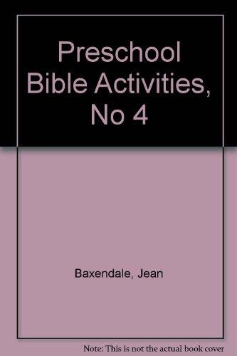 9780872394902: Preschool Bible Activities, No 4