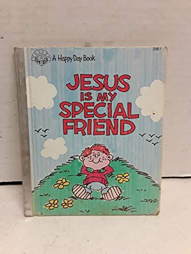 Jesus Is My Special Friend (Happy Days: Balika, Susan S.