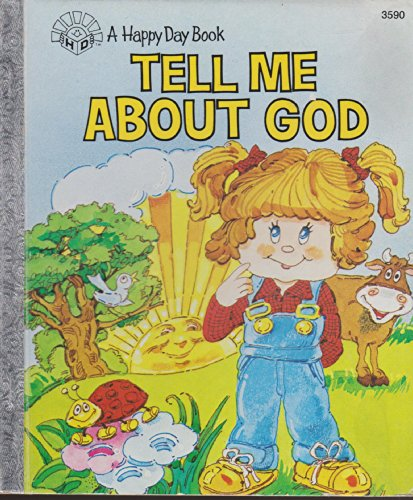 9780872395442: Tell Me about God (Happy Day Book)
