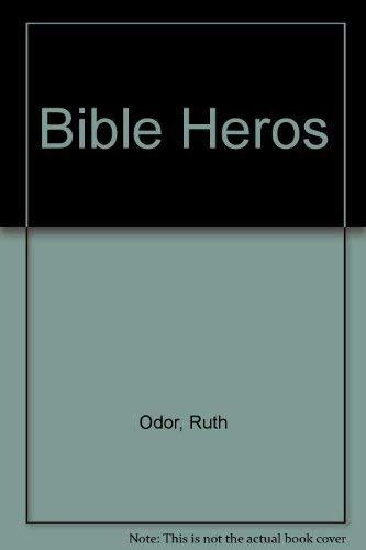 9780872395626: Bible Heros