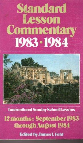 Standard Lesson Commentary (international sunday school lessons,: james i. fehl