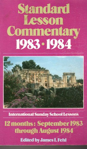 9780872396166: Standard Lesson Commentary (international sunday school lessons, 31st annual volume)
