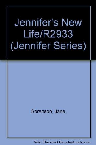 Jennifer #3: Jennifer's New Life (Jennifer Books): Jane Sorenson; Illustrator-Kay