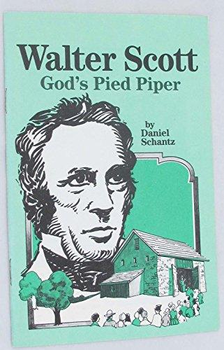 9780872397774: Walter Scott: God's pied piper