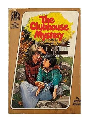 Clubhouse Mystery/R2943 (Bradford Family Adventures): Jerry B. Jenkins;