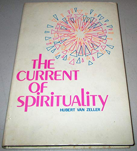 9780872430419: The Current of Spirituality