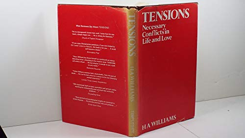 9780872430709: Tensions : Necessary Conflicts in Life and Love