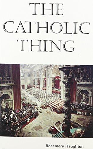 9780872431164: The Catholic Thing