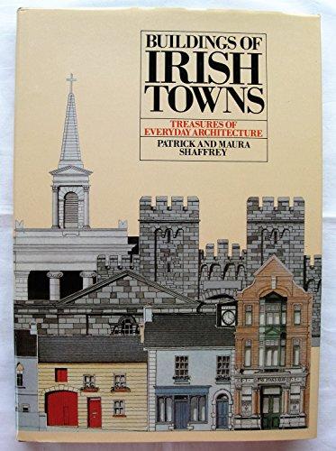 9780872431263: Buildings of Irish Towns