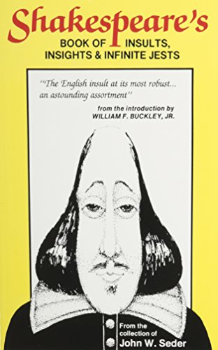 Shakespeare's Book of Insults, Insights and Infinite: William Shakespeare