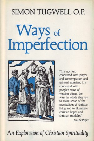 9780872431362: Ways of Imperfection: An Exploration of Christian Spirituality