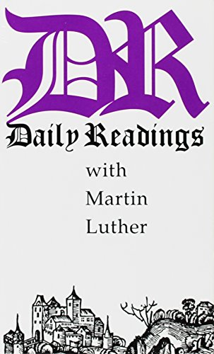 9780872431577: Daily Readings With Martin Luther