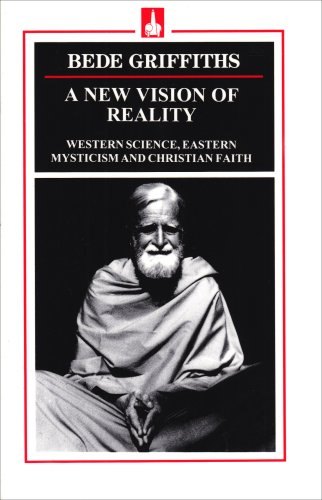9780872431805: A New Vision of Reality: Western Science, Eastern Mysticism and Christian Faith