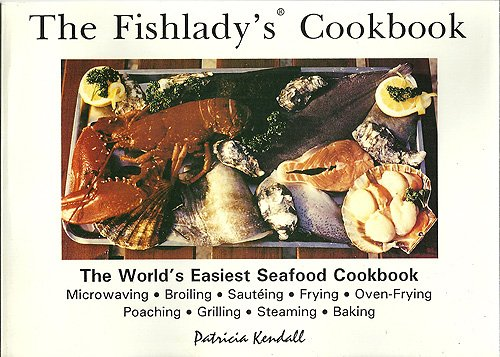 9780872432369: The Fishlady's Cookbook: The World's Easiest Seafood Cookbook
