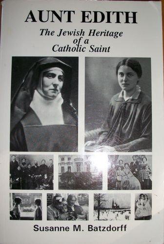 9780872432406: Aunt Edith: The Jewish Heritage of a Catholic Saint
