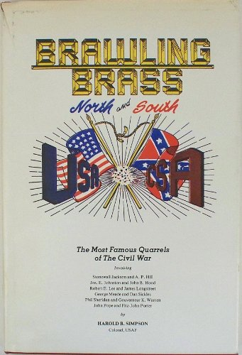 Brawling Brass: North and South: Simpson, Harold B.